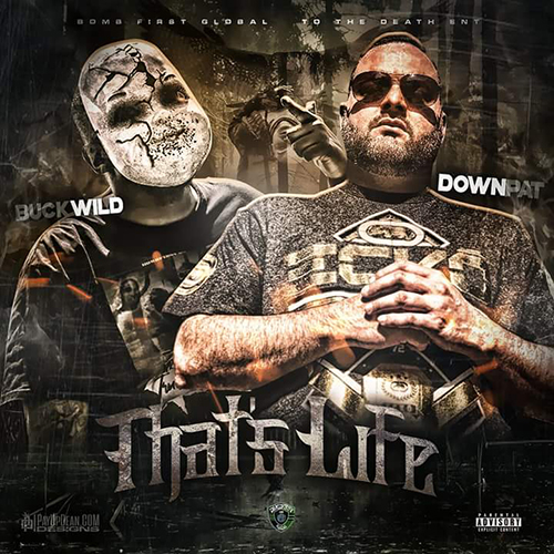 Buckwild & Down Pat - That's Life