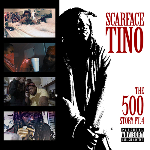 Scarface Tino - The 500 Story Part 4