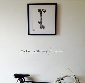 The Lion and the Wolf - Symptoms LP