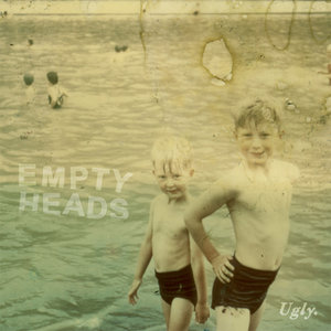 Empty Heads - Ugly 7