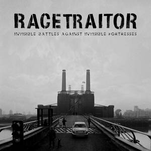 Racetraitor-Invisible Battles Against Invisible Fortresses