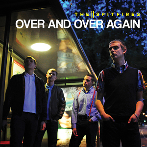 The Spitfires - 7� Over And Over Again