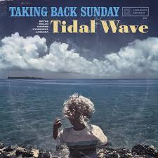 Taking Back Sunday - Tidal Wave