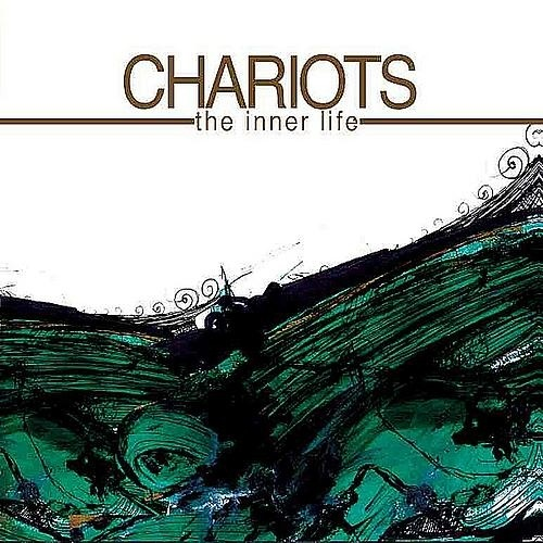Chariots - The Inner Life