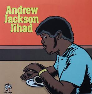 Andrew Jackson Jihad / O Pioneers!!! - Split 9