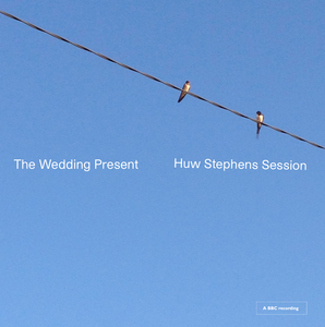 The Wedding Present:  Huw Stephen Session - CD