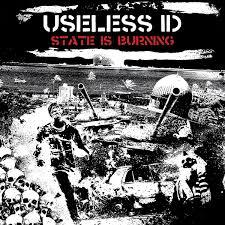 Useless ID – State Is Burning