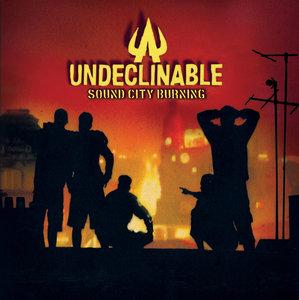 Undeclinable - Sound City Burning