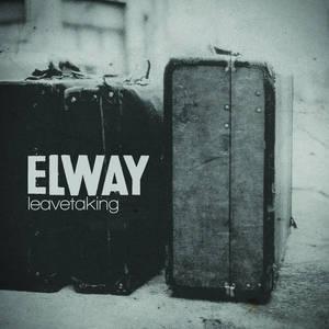 Elway - Leavetaking