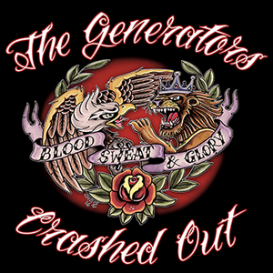 The Generators / Crashed Out -