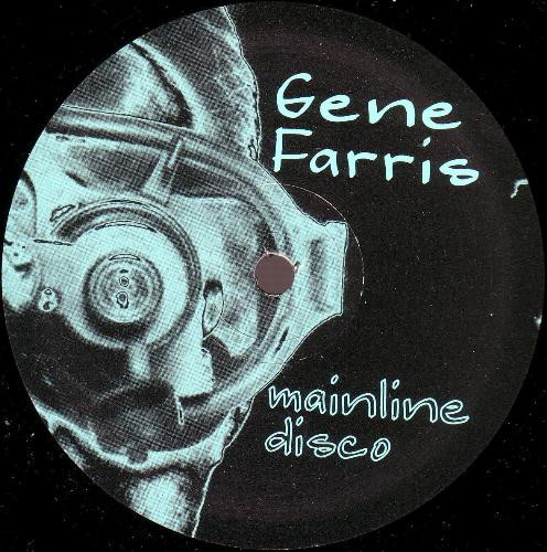 Gene Farris ‎– Mainline Disco (Soma Quality Recordings)