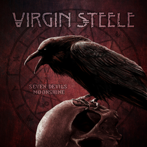 Virgin Steele - Seven Devils Moonshine [PREORDER]