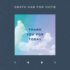 Death Cab For Cutie - Thank You For Today LP