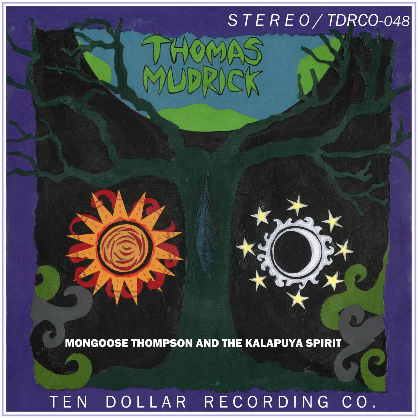 Thomas Mudrick - Mongoose Thompson and The Kalapuya Spirit