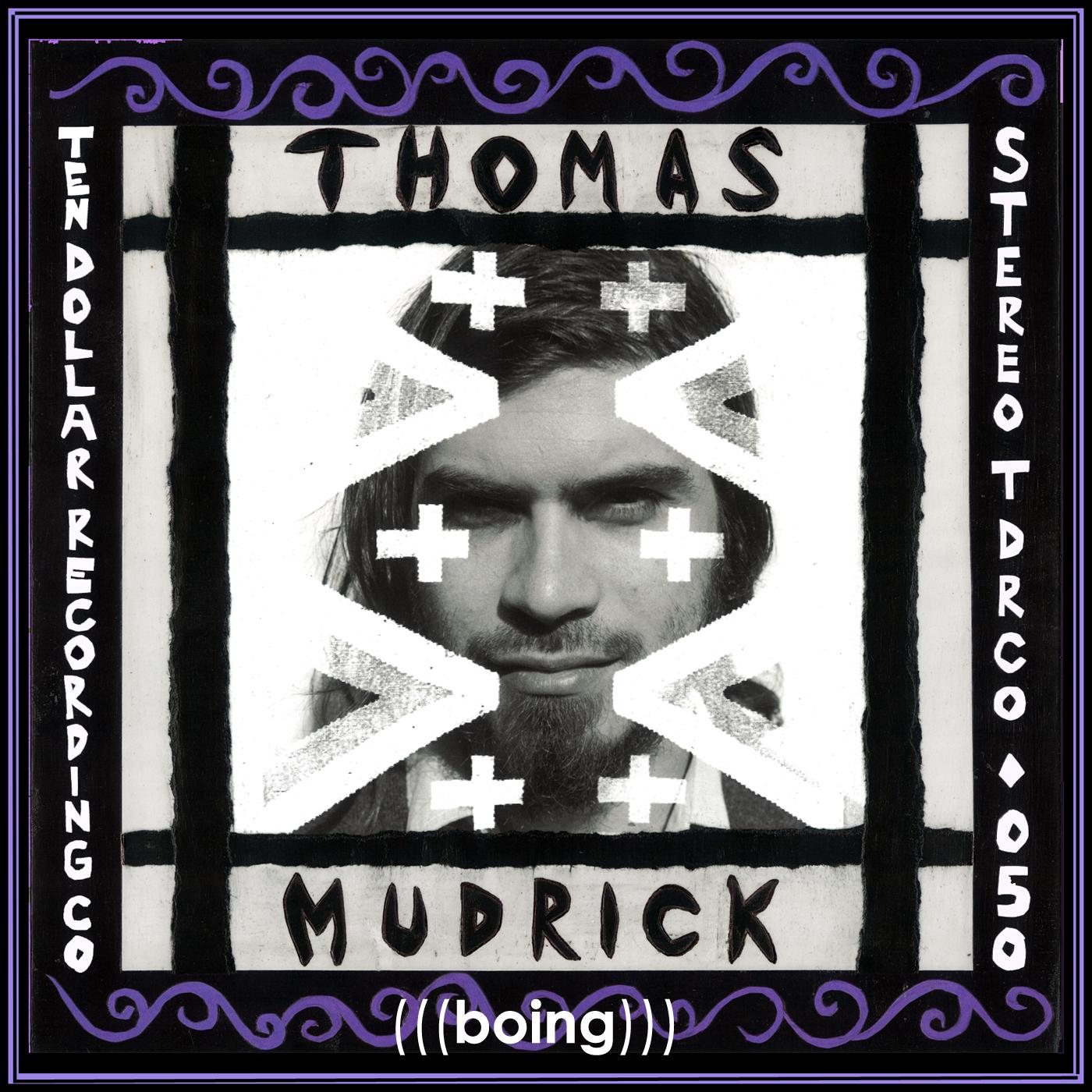 Thomas Mudrick - (((boing)))