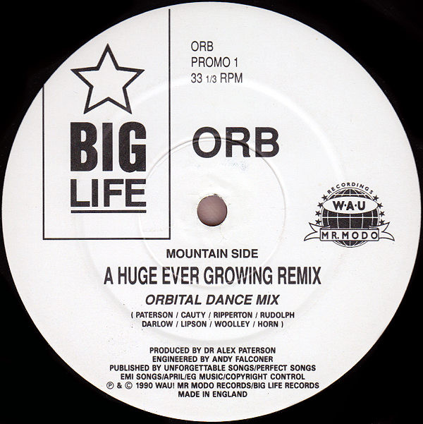 The Orb – A Huge Ever Growing Remix (Big Life)