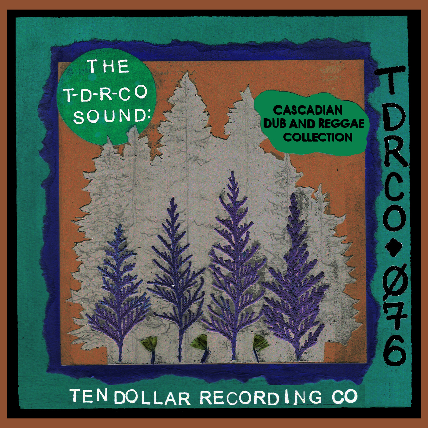 The T-D-R-Co Sound: Cascadian Dub and Reggae Collection