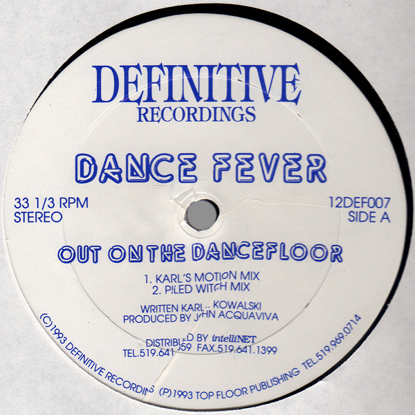 Dance Fever – Out On The Dancefloor (Definitive Recordings)