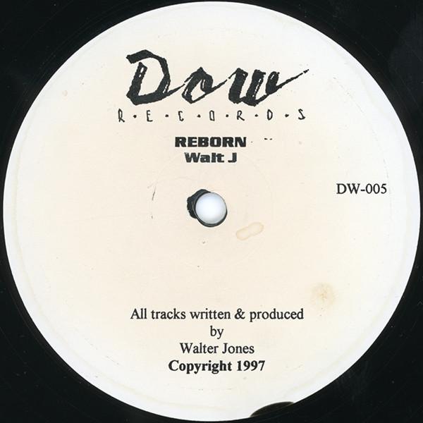 Walt J – Reborn (Dow Records)