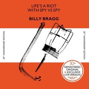 Bill Bragg - Life's a Riot with Spy vs. Spy 30th Anniversary Edition LP