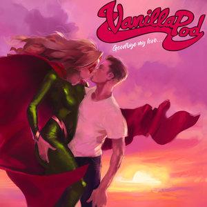 Vanilla Pod - Goodbye My Love 7