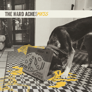 The Hard Aches - Mess LP
