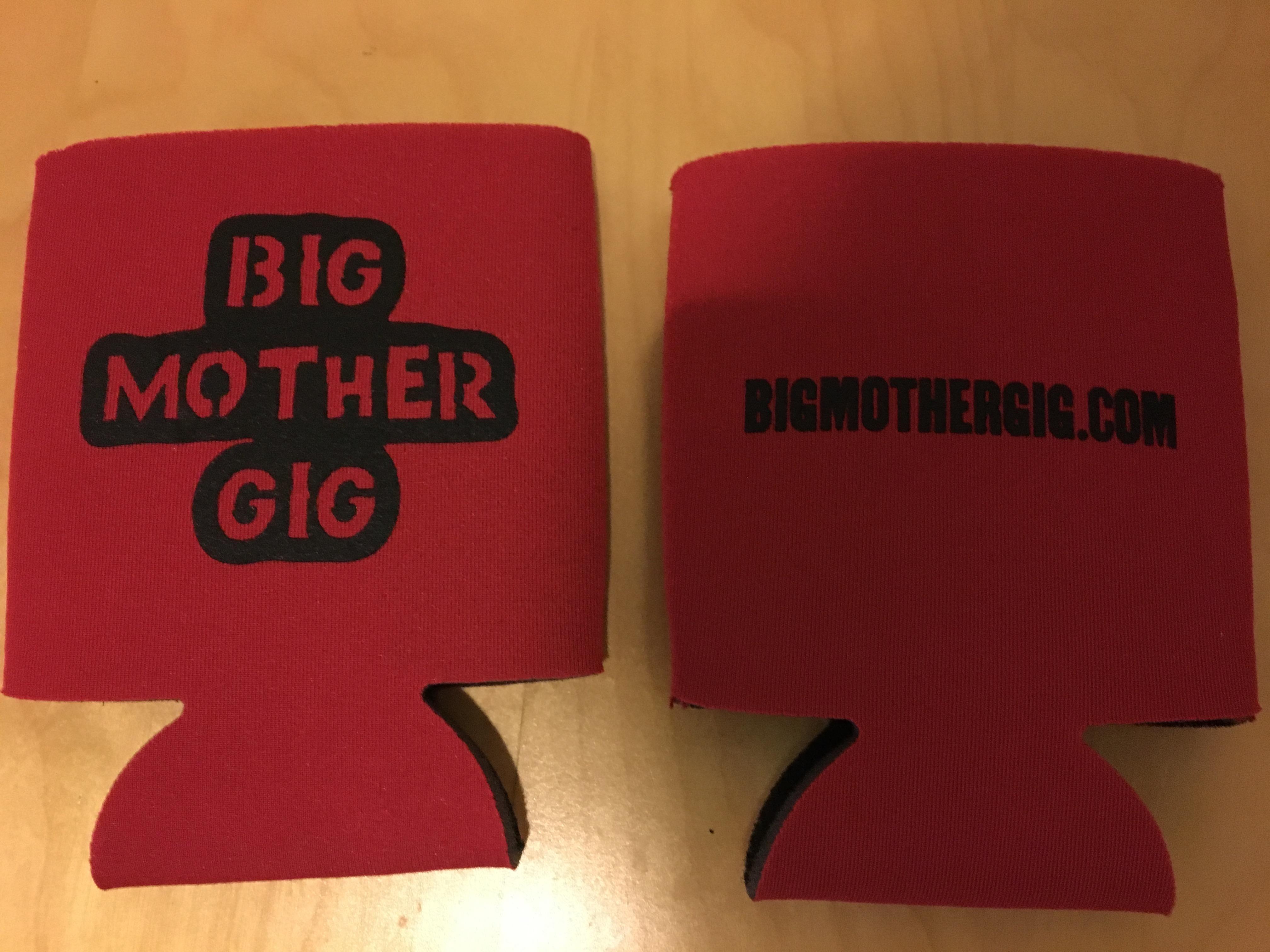 Big Mother Gig - Beer Koozie