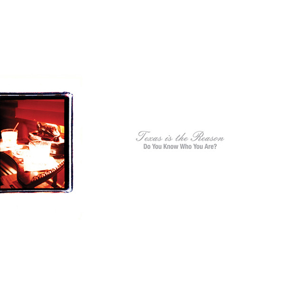 Texas Is The Reason - Do You Know Who You Are? 2xLP