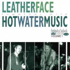 Leatherface / Hot Water Music - Split LP