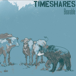 Timeshares - Bearable LP