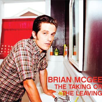 Brian McGee - The Taking or the Leaving