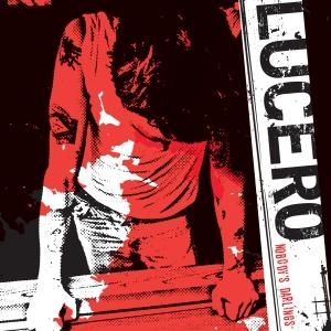 Lucero - Nobody's Darlings LP