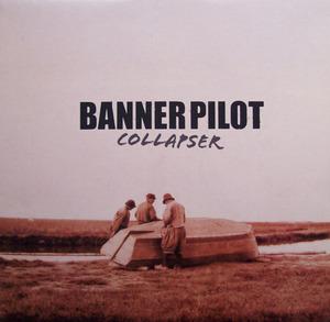 Banner Pilot - Collapser LP