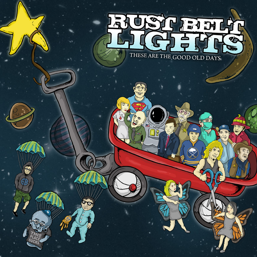 Rust Belt Lights - These Are The Good Old Days CD