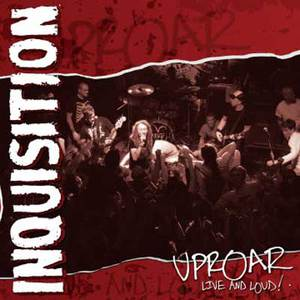 INQUISITION - UPROAR Live & Loud CD/DVD
